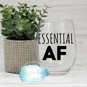 Essential AF funny wine glass